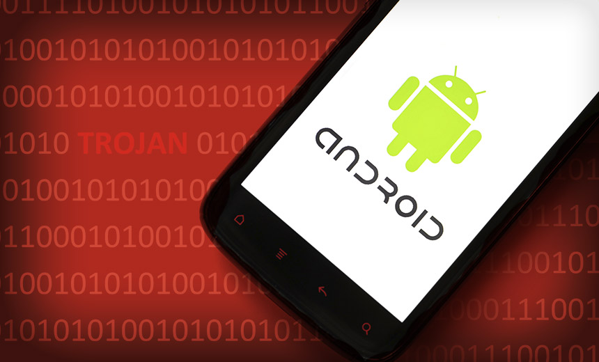 New Malware Lifting Financial Information From Android Consumers In India