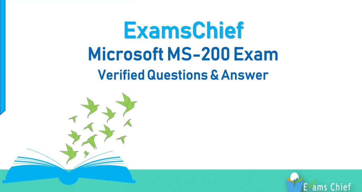 Microsoft MS-200 Exam